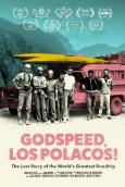 Godspeed Los Polacos