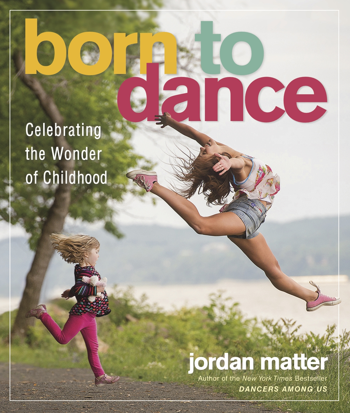 Born to Dance by Jordan Matter