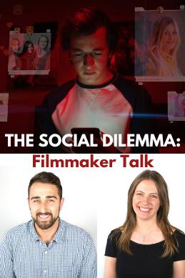 THE SOCIAL DILEMMA Filmmaker Talk