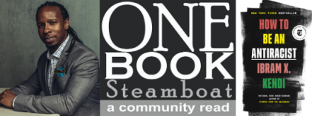 One Book Steamboat: How To Be An Anti-Racist